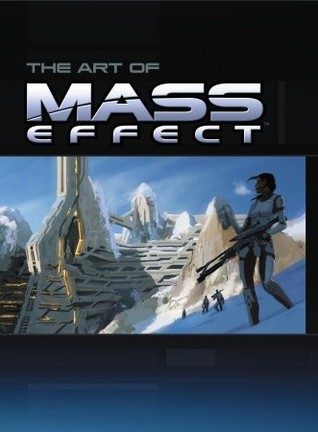 Ebook The Art of Mass Effect by Dan Birlew PDF!