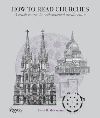 How to Read Churches by Denis McNamara