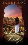 Yahshua's Bridge (Iron & the Stone #2)