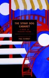 The Stray Dog Cabaret: A Book of Russian Poems