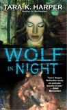 Wolf in Night (Wolfwalker, #7)