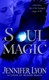 Soul Magic (Wing Slayer Hunters, #2)