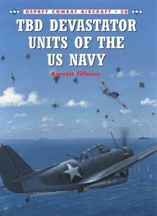 TBD Devastator Units of the US Navy por Barrett Tillman