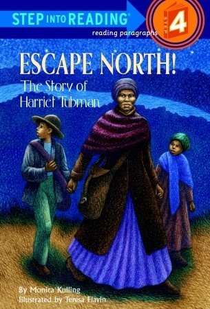 Escape North! The Story of Harriet Tubma...