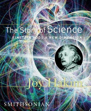 The Story of Science by Joy Hakim