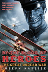 By the Blood of Heroes (The Great Undead War, #1)
