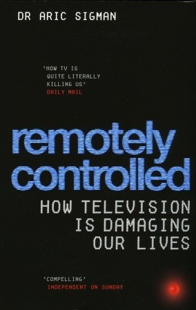 Remotely Controlled by Aric Sigman
