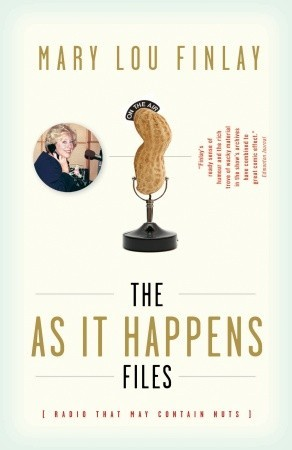 The As It Happens Files: Radio That May Contain Nuts