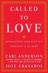 Called to Love by Carl A. Anderson