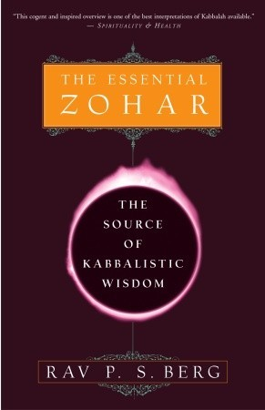 The Essential Zohar by Philip S. Berg