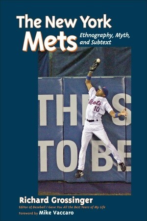 The New York Mets by Richard Grossinger