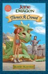 Three's a Crowd: Jane and the Dragon