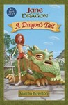 A Dragon's Tail: Jane and the Dragon