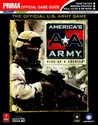 America's Army: Rise of a Soldier (Prima Official Game Guide)