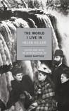 The World I Live In by Helen Keller