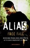 Alias: Free Fall (Prequel Series #8)