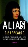 Alias: Disappeared (Prequel Series #3)