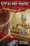 Stealing Magic (Sixty-Eight Rooms, #2)