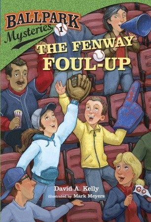 The Fenway Foul-Up by David A. Kelly