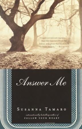 Answer Me by Susanna Tamaro