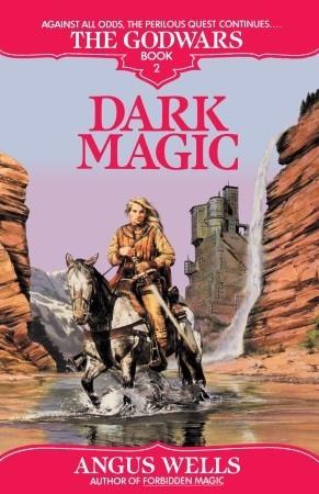 Dark Magic by Angus Wells