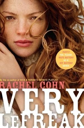 Very LeFreak by Rachel Cohn