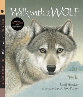 Walk with a Wolf with Audio: Read, Listen, & Wonder