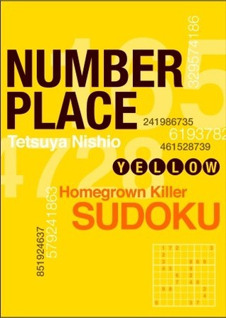 Number Place: Yellow: Hearty Homemade Sudoku and More (Worry-Free)