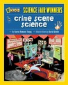 Crime Scene Science (Science Fair Winners)