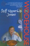 Stiff Upper Lip, Jeeves (Jeeves, #13) by P.G. Wodehouse cover image