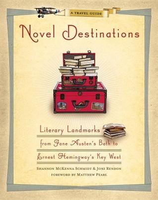 Novel Destinations by Shannon McKenna Schmidt