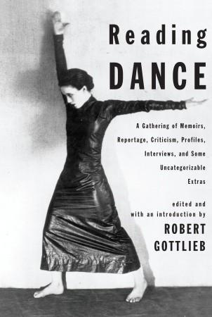 Reading Dance by Robert Gottlieb