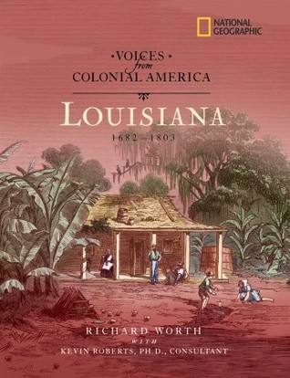voices-from-colonial-america-louisiana-1682-1803