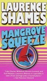 Mangrove Squeeze (Key West, #6)
