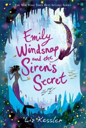 Emily Windsnap and the Sirens Secret(Emily Windsnap 4)