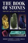The Book of Stones: Who They Are & What They Teach