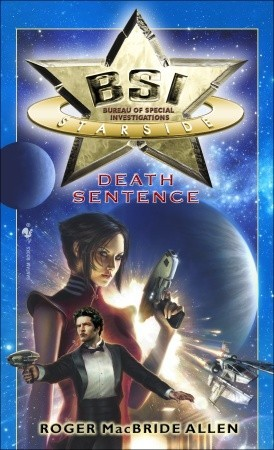 Death Sentence (BSI: Starside, #2)