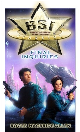 Final Inquiries (BSI: Starside, #3)