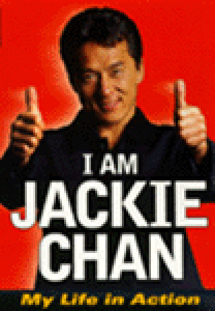 I Am Jackie Chan by Jackie Chan