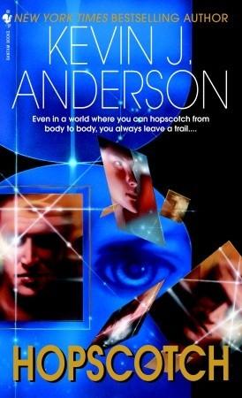 Hopscotch by Kevin J. Anderson