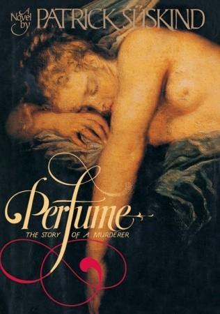 Perfume by Patrick Süskind