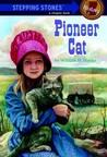 Pioneer Cat