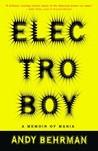 Electroboy: A Memoir of Mania