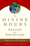 The Divine Hours: Prayers for Springtime, Volume 3