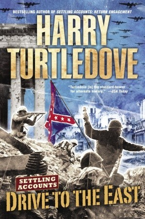 Drive to the East by Harry Turtledove
