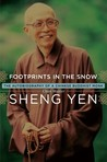Footprints in the Snow: The Autobiography of a Chinese Buddhist Monk