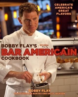 Bobby Flay's Bar Americain Cookbook by Bobby Flay