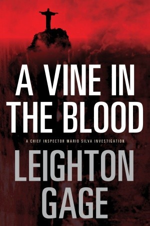 A Vine in the Blood (Chief Inspector Mario Silva #5)