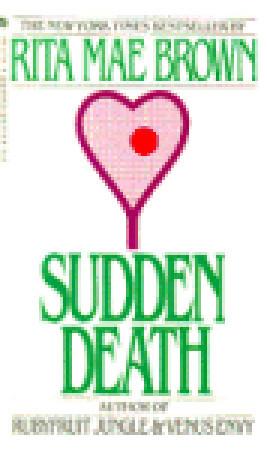Sudden Death by Rita Mae Brown