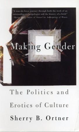 making-gender-the-politics-and-erotics-of-culture
